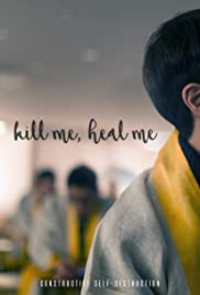 Kill Me, Heal Me (Video 2016) - IMDb