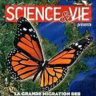 La grande migration des papillons monarque (2011)