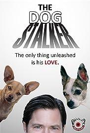 The Dog Stalker