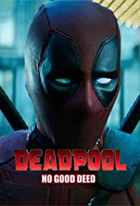 Primary photo for Deadpool: No Good Deed