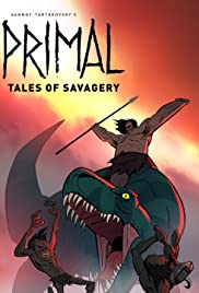 Primal: Tales of Savagery Poster