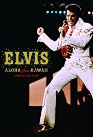 Elvis: Aloha from Hawaii (1973) Poster - TV Show Forum, Cast, Reviews