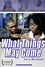 What Things May Come Poster