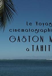 Le voyage cinématographique de Gaston Méliès à Tahiti Poster