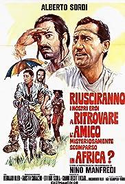 Riusciranno i nostri eroi a ritrovare l'amico misteriosamente scomparso in Africa?(1968) Poster - Movie Forum, Cast, Reviews