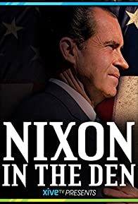 Primary photo for Nixon in the Den