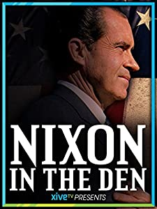 Best free downloads for movies Nixon in the Den by none [mp4]