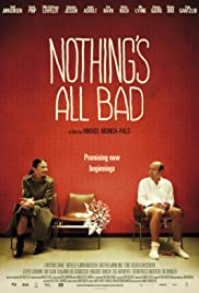 Nothing's All Bad Poster