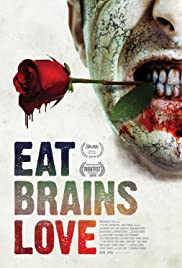 Eat Brains Love Poster