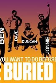 The Buried Life Poster - TV Show Forum, Cast, Reviews
