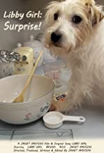 Libby Girl: Surprise!
