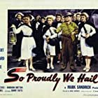 Veronica Lake, Claudette Colbert, Paulette Goddard, Hugh Ho Chang, Mary Servoss, and Mary Treen in So Proudly We Hail! (1943)