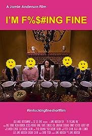I'm F%$#ing Fine Poster