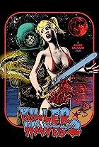 Killer Waves 2