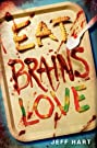 Eat, Brains, Love (2019) Poster