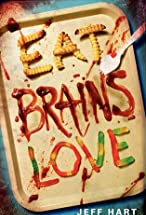 Primary image for Eat, Brains, Love