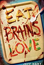 Eat, Brains, Love Poster
