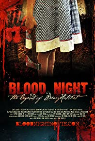 Primary photo for Blood Night: The Legend of Mary Hatchet