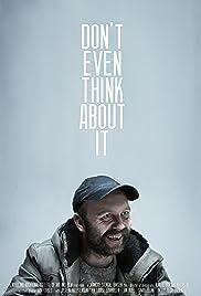 Ikke tenk på det engang Poster
