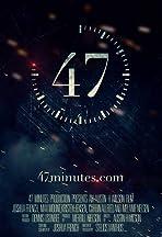 47 Minutes