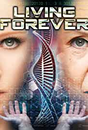 Watch Movie Living Forever (2017)