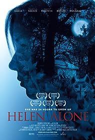 Alexis Raich, Natalie Makenna, Nicole Elliott, and Juliana Destefano in Helen Alone (2014)