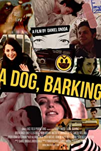 New movies you can watch online A Dog, Barking USA [360p]