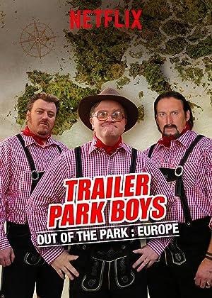 拖車公園男孩:走出公園的歐洲之旅 | awwrated | 你的 Netflix 避雷好幫手!