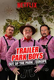 Trailer Park Boys: Out of the Park Poster