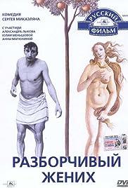 Razborchivyy zhenikh () film en francais gratuit