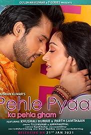 Tulsi Kumar & Jubin Nautiyal: Pehle Pyaar Ka Pehla Gham Poster