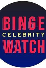 Celebrity Binge Watch Poster