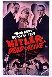 Hitler Dead or Alive: Classic Movie