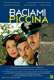 Baciami piccina Poster
