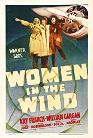 Eve Arden, Sheila Bromley, and Kay Francis in Women in the Wind (1939)