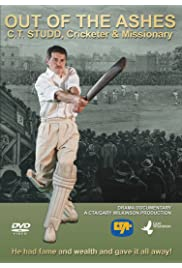 Out of the Ashes: C.T. Studd Cricketer & Missionary