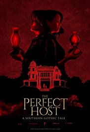 The Perfect Host: A Southern Gothic Tale (2018) 720p