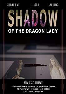 Movie you can watch Shadow of the Dragon Lady [1280x960]