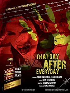 That Day After Every Day by Anurag Kashyap