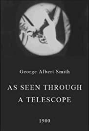 As Seen Through a Telescope (1900) Poster - Movie Forum, Cast, Reviews