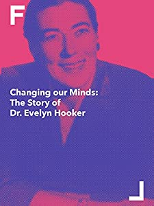 New movies sites watch Changing Our Minds: The Story of Dr. Evelyn Hooker [720x480]