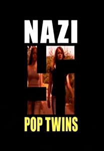 Watch online hollywood movies hd Nazi Pop Twins by Geoffrey O'Connor [Mpeg]