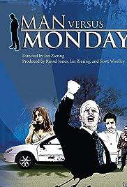Man vs. Monday Poster