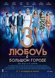 Movie online Lyubov v bolshom gorode 3 Russia [320p]
