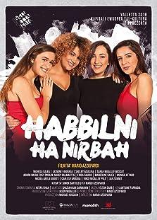 Habbilni Ha Nirbah (2018)