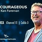 Ken Foreman Jr. in Living Courageous with Ken Foreman (2020)