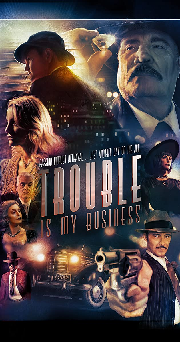 Subtitle of Trouble Is My Business