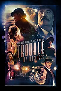 Trouble Is My Business full movie hd 1080p download kickass movie