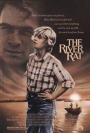 The River Rat(1984) Poster - Movie Forum, Cast, Reviews