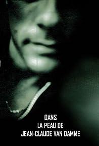 Primary photo for Dans la peau de Jean-Claude Van Damme
